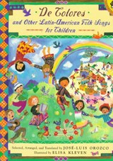 de Colores and Other Latin American Folksongs for Children | Jose-Luis Orozco |