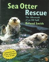 Sea Otter Rescue | Roland Smith |