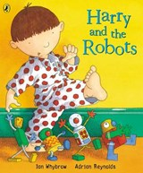 Harry and the Robots | Ian Whybrow |