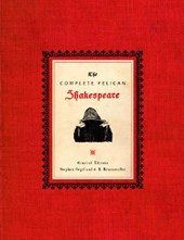 The Complete Pelican Shakespeare | William Shakespeare & Stephen Orgel |