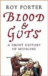Blood and Guts | Roy Porter |