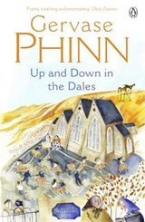 Up and Down in the Dales | Gervase Phinn |