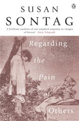 Regarding the pain of others | Susan Sontag |