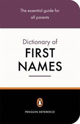 Penguin Dictionary of First Names | David Pickering |