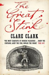 Great Stink | Clare Clark |