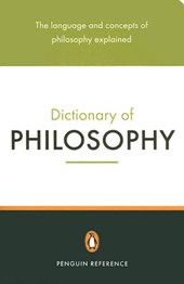 The Penguin Dictionary of Philosophy |  |