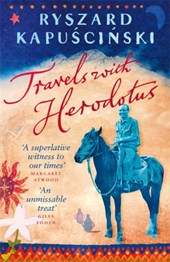 Travels with herodotus | Ryszard Kapuscinski |