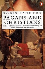 Pagans and Christians | Robin Lane Fox |