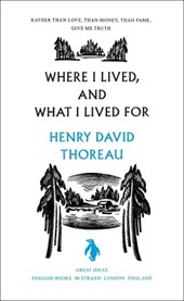 Where I Lived, and What I Lived For | Thoreau Henry |