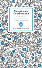 Conspicuous Consumption | Veblen Thorstein |