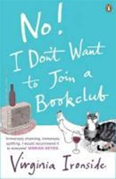 No! I Don't Want to Join a Bookclub | Virginia Ironside |