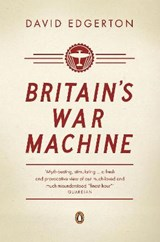 Britain's War Machine | David Edgerton |