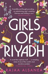 Girls of Riyadh | Rajaa Alsanea |