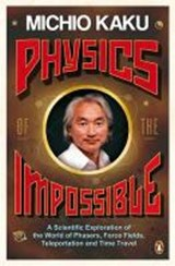 Physics of the Impossible | Michio Kaku |