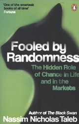 Fooled by randomness | Nassim Nichola Taleb |
