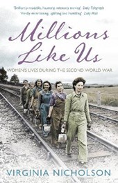 Millions Like Us | Virginia Nicholson |