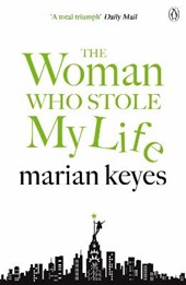 Woman Who Stole My Life | Marian Keyes |