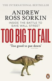 Too Big To Fail | Andrew Ross Sorkin |
