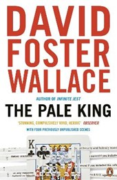 Pale King | David Foster Wallace |