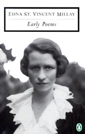 Early Poems | Edna St Vincent Millay |