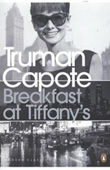 Penguin modern classics Breakfast at tiffany's | Truman Capote |