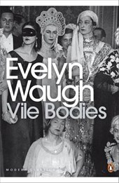 Vile Bodies | Evelyn Waugh |