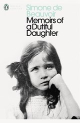 Memoirs of a Dutiful Daughter | Simone De Beauvoir |