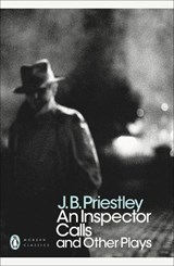 Inspector Calls and Other Plays | J B Priestley |