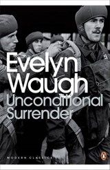 Unconditional Surrender | Evelyn Waugh |
