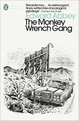 Monkey Wrench Gang | Edward Abbey |