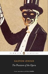 The Phantom of the Opera | Gaston Leroux |