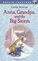 Anna, Grandpa, and the Big Storm | Carla Stevens |