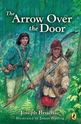 The Arrow over the Door | Joseph Bruchac |