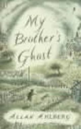 My Brother's Ghost | Allan Ahlberg |