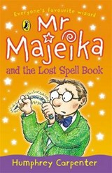 Mr Majeika and the Lost Spell Book | Humphrey Carpenter ; Frank Rodgers |