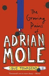 The Growing Pains of Adrian Mole | Sue Townsend |
