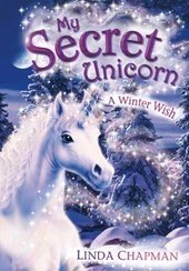 My Secret Unicorn: A Winter Wish