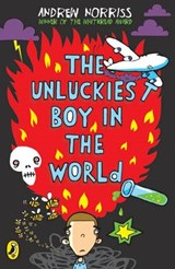 Unluckiest Boy in the World | Andrew Norriss |