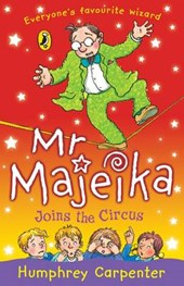Mr Majeika Joins the Circus | Humphrey Carpenter |