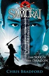 Way of the Dragon (Young Samurai, Book 3)