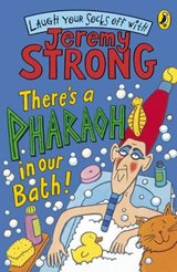 There's A Pharaoh In Our Bath! | Jeremy Strong |