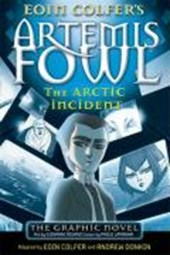 Artemis Fowl: The Arctic Incident | Eoin Colfer |