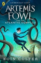 and the Atlantis Complex | Eoin Colfer |