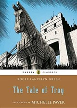 The Tale of Troy | Roger Lancelyn Green |