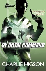 Young Bond: By Royal  Command | Charlie Higson |