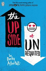 The Upside of Unrequited | Becky Albertalli |