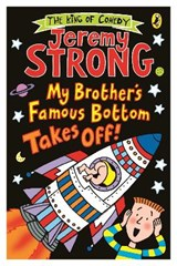 My Brother's Famous Bottom Takes Off! | Jeremy Strong |