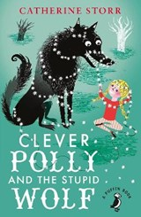 Clever Polly And the Stupid Wolf | Catherine Storr |