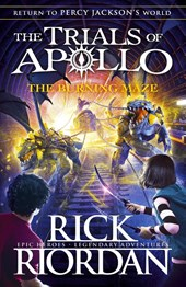 Trials of apollo (03): burning maze | Rick Riordan |