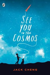 See You in the Cosmos | Jack Cheng |